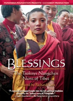 Blessings: The The Tsoknyi Nangchen Nuns of Tibet