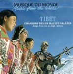 Tibet: Songs from the Six High Valleys