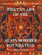Tibetan Art of the Alain Bordier Foundation
