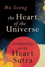 Heart of the Universe: Exploring the Heart Sutra