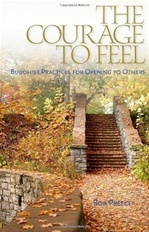 Courage to Feel: Buddhist Practices for Opening to Others
