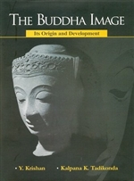 Buddha Image: Its Origin and Development<br>By: Y. Krishan & Kalpana K. Tadikonda