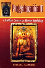 Puggalapannatti: A Buddhist Concept on Human Psychology
