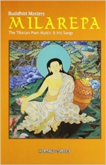 Milarepa: The Tibetan Poet-Mystic & His Songs