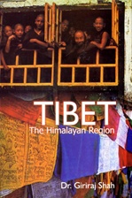 Tibet: The Himalayan Region