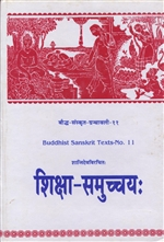 Siksasamuccaya of Santideva (Sanskrit Only with English Introduction)