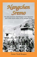 Nangchen Sremo: The story of Sremo Tsodi Bongsar from Nangchen