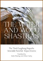 Water and Wood Shastras <br> By: Gungtang Rinpoche