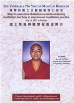 Ways to Overcome Obstacles Encountered During Meditation and How to Improve our Meditation Practice (2x Audio CD)   <br> By: Mingyur Rinpoche