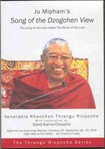 Ju Mipham's Song of the Dzogchen View (DVD) : Khenchen Thrangu Rinpoche
