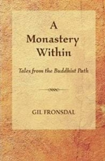 Monastery Within: Tales from the Buddhist Path