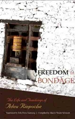 Freedom in Bondage