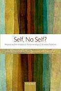 Self, No Self?: Perspectives from Analytical, Phenomenological, and Indian Traditions  <br>  By: Roger R. Jackson