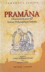 Pramana: Dharmakirti and the Indian Philosophical Debate