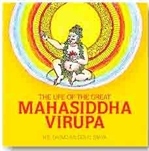 Life of the Great Mahasiddha Virupa