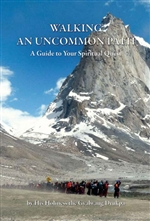 Walking an Uncommon Path: A Guide to Your Spiritual Quest