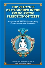 Practice of Dzogchen in the Zhang-Zhung Tradition of Tibet