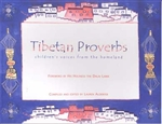 Tibetan Proverbs: Childrens Voices from the Homeland