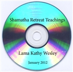 Shamatha Retreat Teachings 918 2012 Lama Kathy Wesley Gyurme Chotso