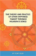Theory and Practice of Other Emptiness Taught Through Milarepas Songs