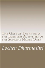 Gate of Entry into the Limitless Activities of the Supreme Noble Ones