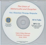 Union of Mahamudra and Dzogchen (MP3 CD)