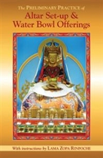 Preliminary Practice of Altar Set-up & Water Bowl Offerings with Instructions from Lama Zopa