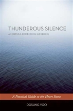 Thunderous Silence: A Formula for Ending Suffering