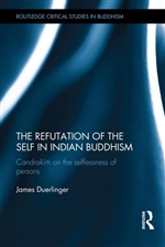 Refutation of the Self in Indian Buddhism: Candrakirti on the Selflessness of Persons