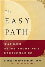 Easy Path: Illuminating the First Panchen Lama's Secret Instructions