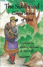The Siddhivad: Corpse Stories of Tibet