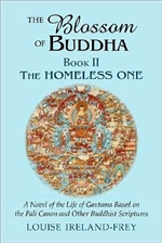 Blossom of Buddha: The Homeless One Book 2