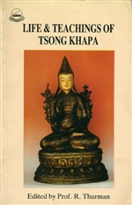 Life and Teachings of Tsong Khapa