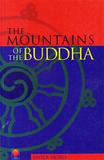 Mountains of the Buddha <br> By: Moro, J.