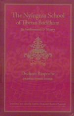 Nyingma School of Tibetan Buddhism <br> By: Dudjom Rinpoche