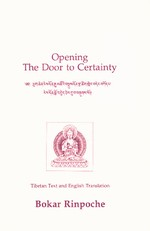 Opening the Door to Certainty <br>  By: Bokar Rinpoche