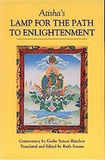 Atisha's Lamp for the Path of Enlightenment <br> By: Geshe Sonam Rinchen/ Sonam Ruth, tr.