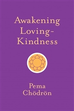 Awakening Loving Kindness