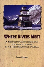 Where Rivers Meet: A Tibetan Refugee