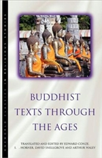 Buddhist Texts Thru the Ages <br> By: Conze, Edward