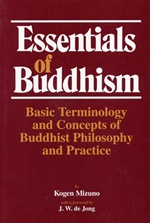 Essentials of Buddhism<br> By: Mizuno, Kogen