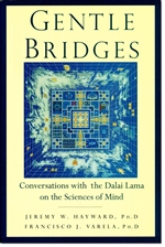 Gentle Bridges: Conversations with the Dalai Lama on the Sciences of Mind  <br> By: Hayward, Jeremy