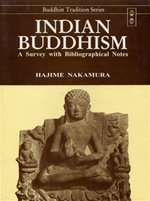 Indian Buddhism: A Survey with Bibliographical Notes <br> By: Nakamura, Hajime