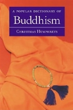 Popular Dictionary of Buddhism <br> By: Humphreys, C.