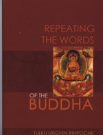 Repeating Words of the Buddha