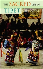 Sacred Life of Tibet <br> By: Dowman, Keith