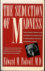 Seduction of Madness <br>  By: Podvoll, Edward