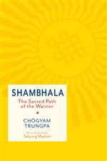Shambhala, Sacred Path of the Warrior