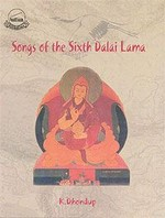 Songs of the Sixth Dalai Lama <br> By: Dalai Lama 6th