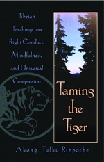 Taming the Tiger <br> By: Akong Tulku Rinpoche